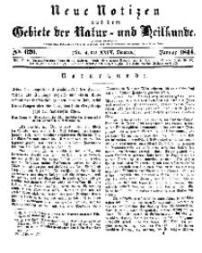 Neue Notizen aus dem Gebiete der Natur- und Heilkunde, 1844 (Bd. XXIX, nr 4), Januar - No 620