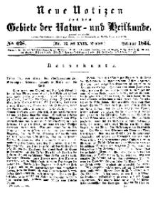 Neue Notizen aus dem Gebiete der Natur- und Heilkunde, 1844 (Bd. XXIX, nr 12), Februar - No 628