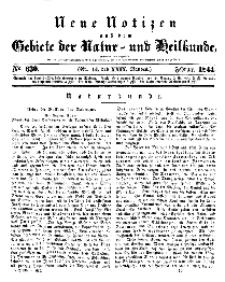 Neue Notizen aus dem Gebiete der Natur- und Heilkunde, 1844 (Bd. XXIX, nr 14), Februar - No 630