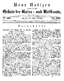 Neue Notizen aus dem Gebiete der Natur- und Heilkunde, 1844 (Bd. XXX, nr 15), Mai - No 653