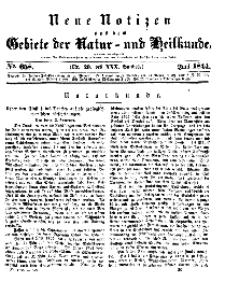 Neue Notizen aus dem Gebiete der Natur- und Heilkunde, 1844 (Bd. XXX, nr 20), Juni - No 658