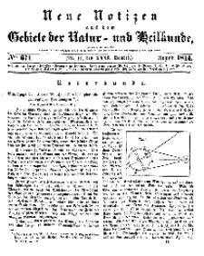 Neue Notizen aus dem Gebiete der Natur- und Heilkunde, 1844 (Bd. XXXI, nr 11), August - No 671
