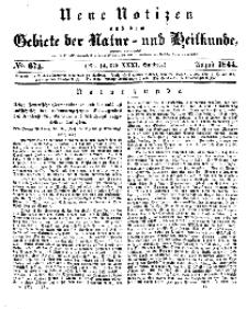 Neue Notizen aus dem Gebiete der Natur- und Heilkunde, 1844 (Bd. XXXI, nr 14), August - No 674