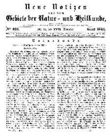 Neue Notizen aus dem Gebiete der Natur- und Heilkunde, 1844 (Bd. XXXI, nr 15), August - No 675