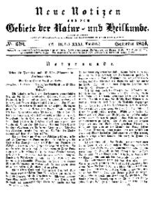 Neue Notizen aus dem Gebiete der Natur- und Heilkunde, 1844 (Bd. XXXI, nr 18), September - No 678