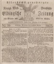 Elbingsche Zeitung, No. 33 Montag, 25 April 1825