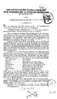 Die Königliche Gesellschaft für nordische Alterthumskunde zu Kopenhagen. Jahresversammlung den 29sten Januar 1838