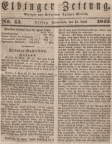 Elbinger Zeitung, No. 45 Sonnabend, 15. April 1843