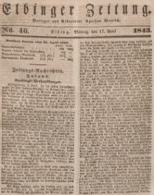 Elbinger Zeitung, No. 46 Montag, 17. April 1843
