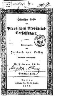 Historisches Archiv der Preußischen Provincial-Verfassungen, 6. Heft, 1820
