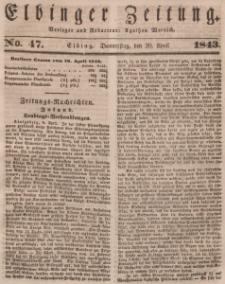 Elbinger Zeitung, No. 47 Donnerstag, 20. April 1843