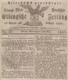 Elbingsche Zeitung, No. 37 Montag, 9 Mai 1825