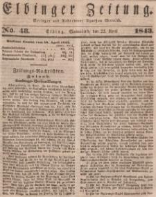 Elbinger Zeitung, No. 48 Sonnabend, 22. April 1843