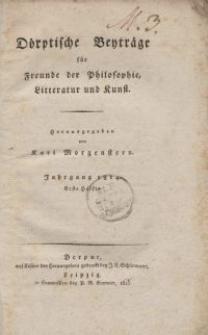 Dörptische Beyträge für Freunde der Philosophie, Litteratur und Kunst, 1815, Bd. 2.