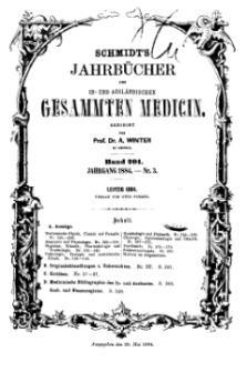 Schmidt's Jahrbücher der in- und ausländischen gesammten Medicin, 1884 (Nr 3), Bd. 201, No 3.