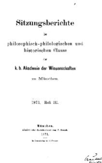 Sitzungsberichte der philosophisch-philologischen ..., 1871, Heft III.