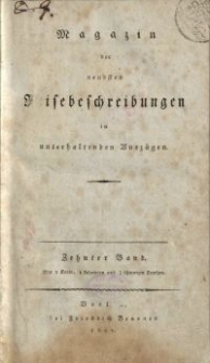 Magazin der neuesten Reisebeschreibungen in unterhaltenden Auszügen, Bd. 10, 1811