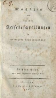 Magazin der neuesten Reisebeschreibungen in unterhaltenden Auszügen, Bd. 11, 1811