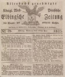 Elbingsche Zeitung, No. 39 Montag, 16 Mai 1825
