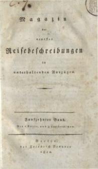 Magazin der neuesten Reisebeschreibungen in unterhaltenden Auszügen, Bd. 15, 1812