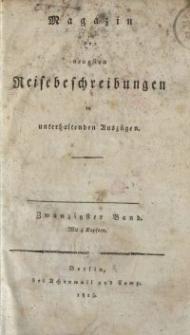 Magazin der neuesten Reisebeschreibungen in unterhaltenden Auszügen, Bd. 20, 1815