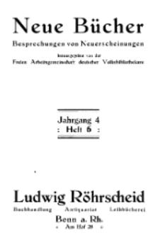 Neue Bücher. Ein Bücherblatt für Volksbibliothekare, Jg. 4, 1927, H. 6.