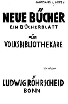 Neue Bücher. Ein Bücherblatt für Volksbibliothekare, Jg. 5, 1928, H. 6.