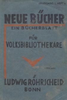 Neue Bücher. Ein Bücherblatt für Volksbibliothekare, Jg. 7, 1931, H. 6.