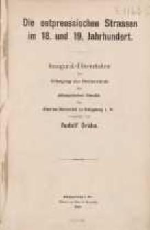 Die ostpreussischen Strassen im 18. und 19. Jahrhundert