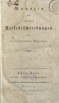 Magazin der neuesten Reisebeschreibungen in unterhaltenden Auszügen, Bd. 8, 1810