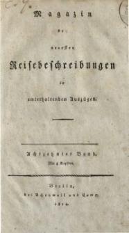 Magazin der neuesten Reisebeschreibungen in unterhaltenden Auszügen, Bd. 18, 1814
