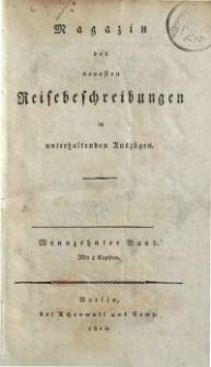 Magazin der neuesten Reisebeschreibungen in unterhaltenden Auszügen, Bd. 19, 1815