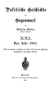 Politische Geschichte der Gegenwart - XXI. Das Jahr 1887