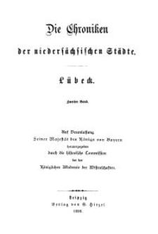 Die Chroniken der Deutschen Städte: T. 26. Bd. 2. Lübeck