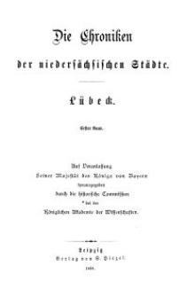 Die Chroniken der Deutschen Städte: T. 19. Bd. 1. Lübeck