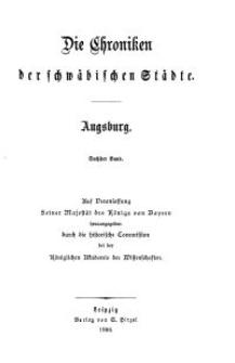Die Chroniken der Deutschen Städte: T. 29-30. Bd. 6. Augsburg