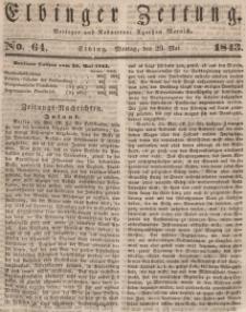 Elbinger Zeitung, No. 64 Montag, 29. Mai 1843