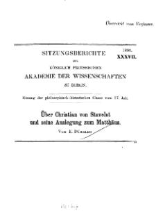 ...1890, XXXVII, Sitzung der philosophisch-historischen Classe vom 17. Juli. E. Dümmler, Über Christian von Stavelot und seine Auslegung zum Matthäus