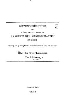 ...1897, IX, Sitzung der philosophisch-historischen Classe vom 18. Februar, E.Dümmler, Über den furor Teutonicus
