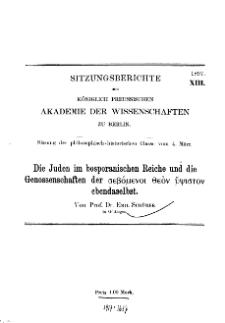 ...1897, XIII, Sitzung der philosophisch-historischen Classe vom 4. März, E. Schürer, Die Juden im bosparanischen Reiche und die Genossenschaften...