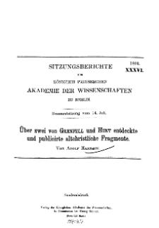 ...1898, XXXVI, Gesammtsitzung vom 14.Juli, A. Harnack, Über zwei von Grenfell und Hunt entdeckte und publicirte altchristliche Fragmente...