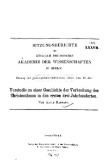 ...1901, XXXVII, Sitzung der philosophisch-historischen Classe vom 18 Juli, A. Harnack, Vorstudie zu einer Geschichte der Verbreitung des Christenthums in den ersten drei Jahrhunderten