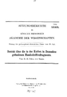 ...1903, XXXIX, Sitzung der philosophisch-historischen Classe vom 30. Juli, D. F. Fhrn. von Soden, Bericht über die in der Kubbet in Damaskus gefundenen Handschriften