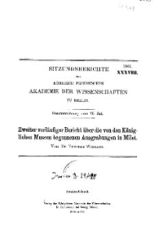 ...1901, XXXVIII, Gesammtsitzung vom 25. Juli, T. Wiegand, Zweiter vorläufiger Bericht über die von den Königlichen Museen begonnenen Ausgrabungen in Milet