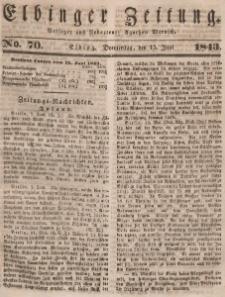 Elbinger Zeitung, No. 70 Donnerstag, 15. Juni 1843