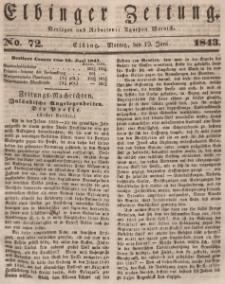 Elbinger Zeitung, No. 72 Montag, 19. Juni 1843