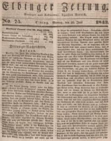 Elbinger Zeitung, No. 75 Montag, 26. Juni 1843