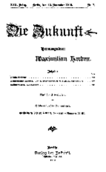 Die Zukunft, 12. November, Jahrg. XVI, Bd. 73, Nr 7.