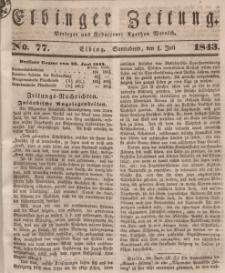 Elbinger Zeitung, No. 77 Sonnabend, 1. Juli 1843