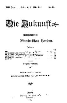 Die Zukunft, 11. März, Jahrg. XIII, Bd. 50, Nr 24.